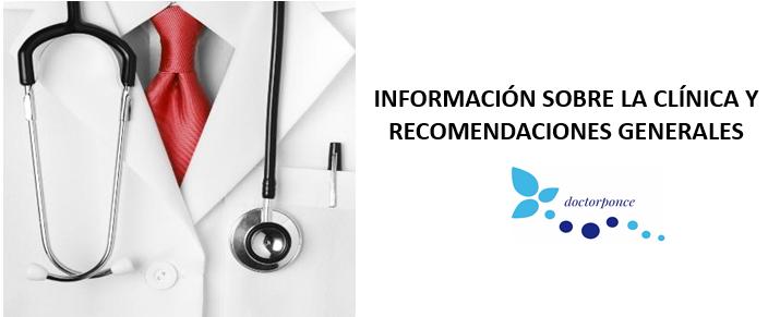Información sobre la clínica y recomendaciones generales