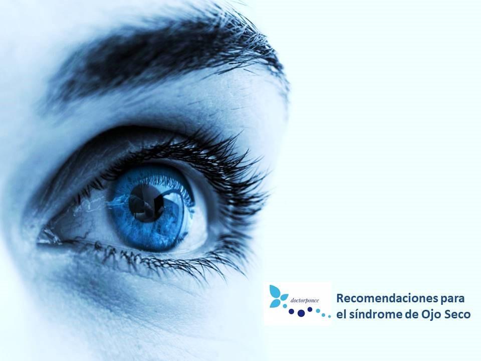 Recomendaciones para el síndrome de Ojo Seco